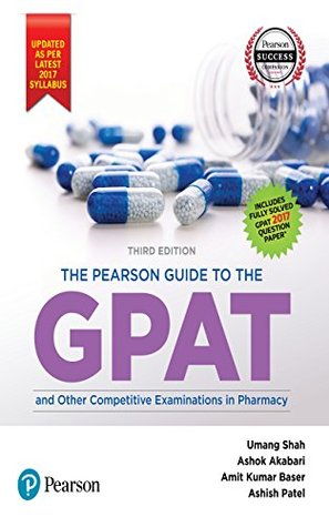 The Pearson Guide To GPAT and other Entrance Examination in Pharmacy