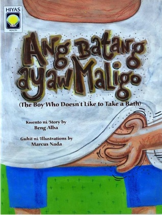 ang-batang-ayaw-maligo-the-boy-who-doesn-t-like-to-take-a-bath