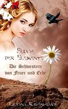 Fluch der Elemente - Die Schwestern von Feuer und Erde by Lilyana Ravenheart
