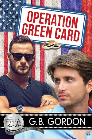 New Release Book Review: Operation Green Card (Bluewater Bay #21) by G.B. Gordon