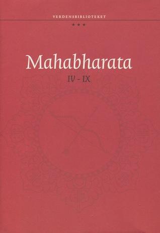 Mahabharata IV-IX
