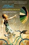 Miłość. Wydanie drugie poprawione by Anna Gratkowska