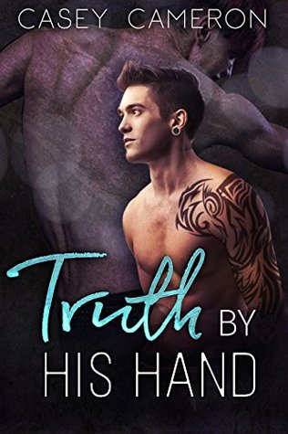 Book Review: Truth By His Hand by Casey Cameron