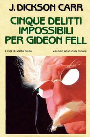 Cinque delitti impossibili per Gideon Fell