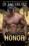 Fighting for Honor (Corps Security Kindle Worlds)