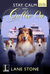 Stay Calm and Collie On (A Pet Palace Mystery #1)