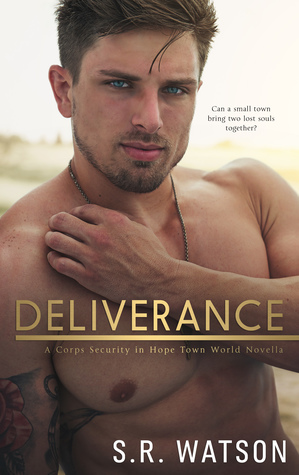 Deliverance (A Corps Security in Hope Town Novella)