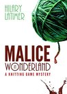 Malice in Wonderl...