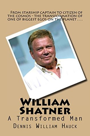William Shatner: A Transformed Man