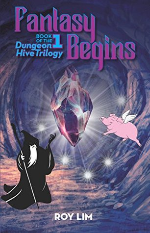 fantasy-begins-book-1-of-the-dungeon-hive-trilogy