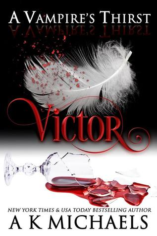 Victor (A Vampire's Thirst, #1)