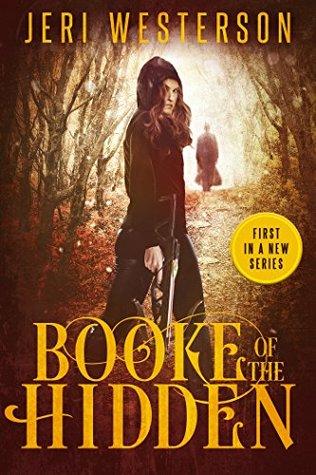 Booke of the Hidden (Booke of the Hidden, #1)