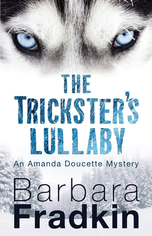 The Trickster's Lullaby (An Amanda Doucette Mystery #2)