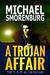 A Trojan Affair by Michael Smorenburg