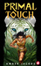 Primal Touch by Amber  Jacobs