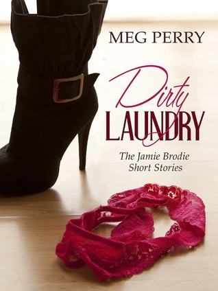 Dirty Laundry by Meg Perry