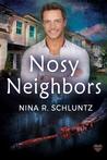 Nosy Neighbors