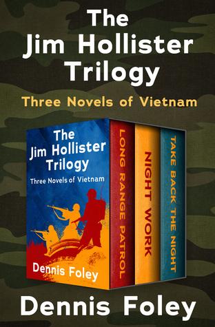 The Jim Hollister Trilogy: Three Novels of Vietnam