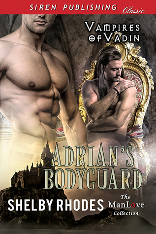 Book Review: Adrian's Bodyguard (Vampires of Vadin #1) by Shelby Rhodes