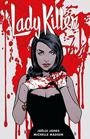 Lady Killer, Volume 2 by Joëlle Jones