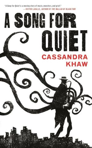 A Song for Quiet (Persons Non Grata, #2)