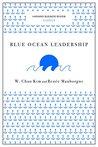Blue Ocean Leadership (Harvard Business Review Classics)