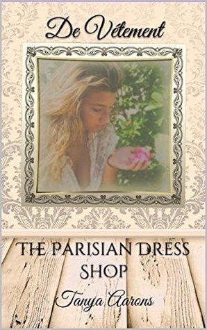 De Vétement: The Parisian Dress Shop