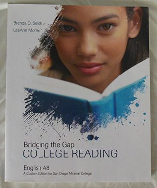 Bridging the Gap College Reading (A Custom Edition for San Diego Miramar College, English 48)