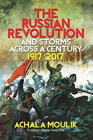 The Russian Revolution And Storms Across A Century (1917-2017)