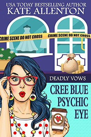 Deadly Vows (Cree Blue Psychic Eye #2)