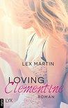 Loving Clementine by Lex Martin