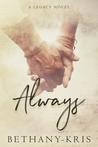 Always by Bethany-Kris