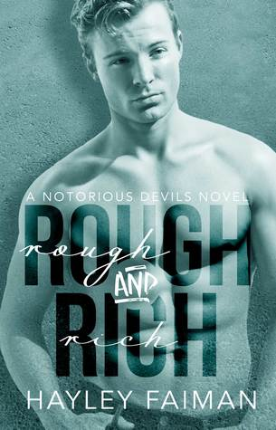 Rough and Rich (Notorious Devils MC #6)