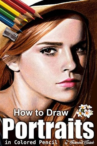 How to Draw Portraits in Colored Pencil: Step-by-Step Drawing Tutorials