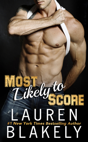 Most Likely To Score (Lauren Blakely)
