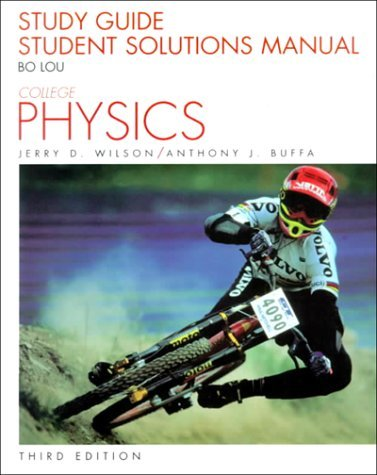 Study Guide, Student Solutions Manual: College Physics