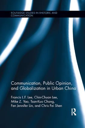Communication, Public Opinion, and Globalization in Urban China