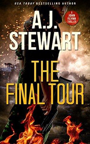 The Final Tour (John Flynn Thrillers, #1)