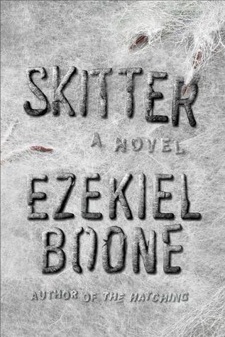 Ebook Skitter by Ezekiel Boone PDF!