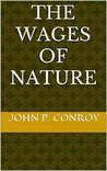 The Wages of Nature
