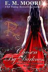 Chosen By Darkness (Ravana Clan Vampires, #1)