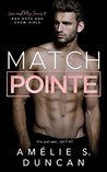Match Pointe by Amélie S. Duncan