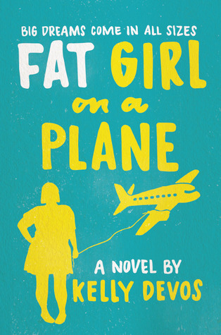 Fat Girl on a Plane by Kelly deVos