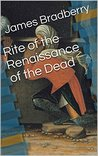 Rite of the Renaissance of the Dead