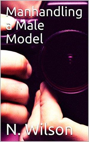 Manhandling a Male Model