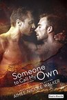 Someone to Call My Own (Road to Blissville, #2)