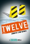 Twelve (The Naturals, #4.5)