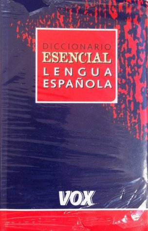 Diccionario esencial de la lengua espanola / Essential Dictionary Spanish Language