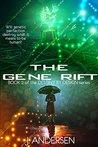 The Gene Rift (Destiny by Design, #2)