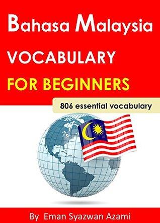 Bahasa Malaysia Vocabulary 806 for Beginners